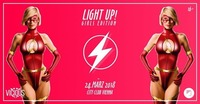 LIGHT UP! - GIRLS Edition - 24.03.2018@Club Nautica