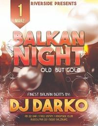# BALKAN - NIGHT #@Riverside