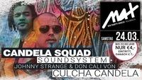 MAX presents // Candela Squad Soundsystem LIVE //@MAX Disco