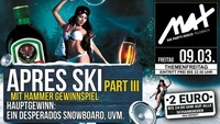 Themenfreitag ▲▼ Apres Ski Party Part III ▲▼@MAX Disco