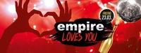 Empire loves you im Empire Salzburg@Empire Club