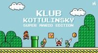 Klub Kottulinsky Super Mario Edition@Kottulinsky Bar