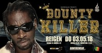 Bounty Killer - Do 03.05.2018 - Reigen / Vienna@Reigen