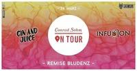 Conrad Sohm On Tour • Remise Bludenz • Gin & Juice + Infusion@Conrad Sohm