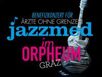JAZZMED - Benefizkonzert für Ärzte ohne Grenzen@Orpheum Graz