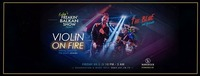 Premiere - Violin on fire@Scotch Club