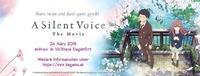 A Silent Voice - KaGaMo Anime Movie Event