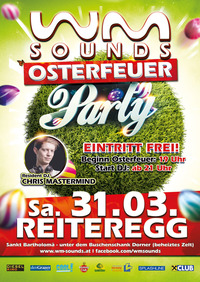 Reiteregger Osterfeuer mit WM-SOUNDS Osterfeuer-Party@Reiteregg
