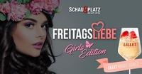 Freitagsliebe - Girls Edition@Schauplatz
