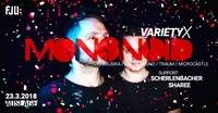 Variety X - Mononoid@Club Auslage
