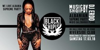 •• BLACK SHIPIS ••@Riverside