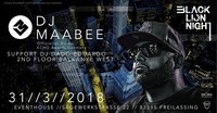 BLN presents: DJ Maabee live@Eventhouse Freilassing