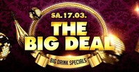 The Big Deal - Monatsende Special@Eventhouse Freilassing