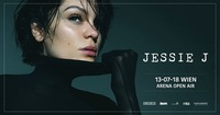 Jessie J (UK) • Wien@Arena Wien