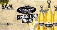 Strongbow Promotion Night@Excalibur