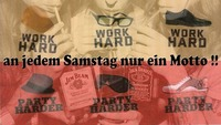 Work hard - PARTY HARDEr