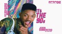 It's The 90's - Jeden Donnerstag@Orange