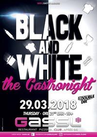 Black & White- The Gastro Night@Gassl