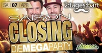 Saison Closing - DIE MEGA PARTY mit 2TagesBart LIVE@Cheeese