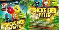 Dicke Eier Feier@Eventhouse Freilassing