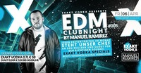 � EDM Clubnight Vol.V � Presented by EXAKT VODKA@oceans House Club