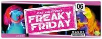 Freaky Friday - 06.04.2018@Nachtschicht