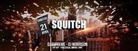 Squitch@Excalibur