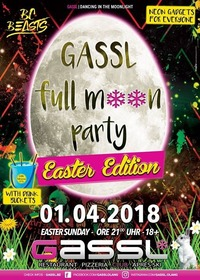 Full Moon Party- Easter Edition@Gassl