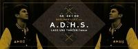 ADHS (Jeden Tag ein Set | Lass uns Tanzen) bei Berliner Luft@Life Club