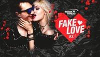 ▼ Fake Love – Volume 1 ▼@Musikpark-A1