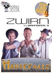 Zwirn live@Mausefalle Lienz