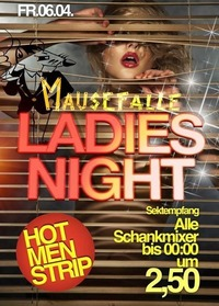 Ladies Night@Mausefalle Lienz