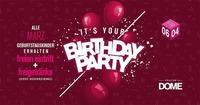 Birthday Party März@Praterdome
