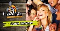 Hasenfalle Super Monday@Hasenfalle