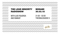 The Loud Minority Radio Show at Monami@Mon Ami