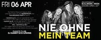 Nie ohne mein Team | 06.04.2017 | Bollwerk Wien@Bollwerk