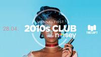 2010s Club w/ Noisey  April
