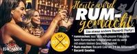 Heute wird Rum-gemacht: Die etwas andere Bacardi Party!@Tollhaus Weiz