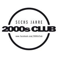 SECHS JAHRE 2000s CLUB!@The Loft