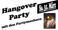 Hangover Party@WhiskyMühle Reischer