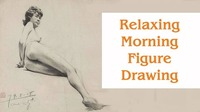 Relaxing Morning Figure Drawing@Mon Ami