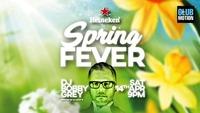 Heineken Spring FEVER with DJ Bobby Grey@Club Motion