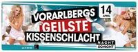 Vorarlbergs geilste Kissenschlacht - 14.04.2018@Nachtschicht