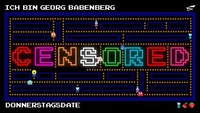 CENSORED x RETRO x Pac-Me Georg!@Babenberger Passage