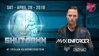 Max Enforcer live - Road to Shutdown@Ypsilon