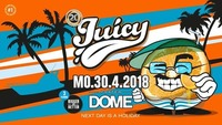 Juicy Bigger & Better I MO 30.4.2018 I Praterdome@Praterdome