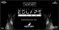 ESCAPE VIENNA | 30.04.2018 | 16+@Club Nautica