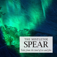 The Mistletoe Spear (Storytelling Show)@Max Standard