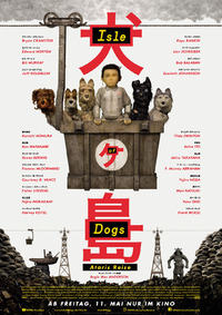 Filmpremiere: Isle of Dogs - Ataris Reise
