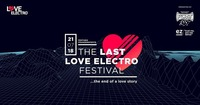 Love Electro Festival - the end of a love story (official event)@Schloss Franzenfeste